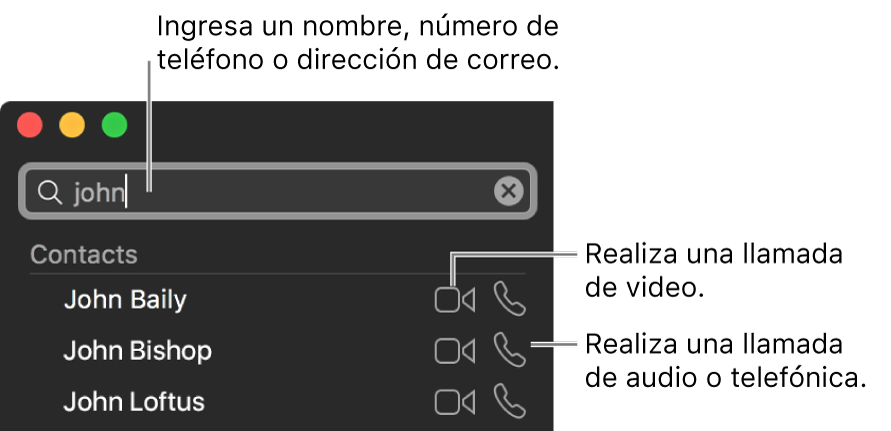 Ingresa un nombre, un número de teléfono o una dirección de correo electrónico en la barra de búsqueda. Haz clic en el botón Video para realizar una llamada de video de FaceTime. Haz clic en el botón Audio para realizar una llamada de audio de FaceTime o de teléfono.