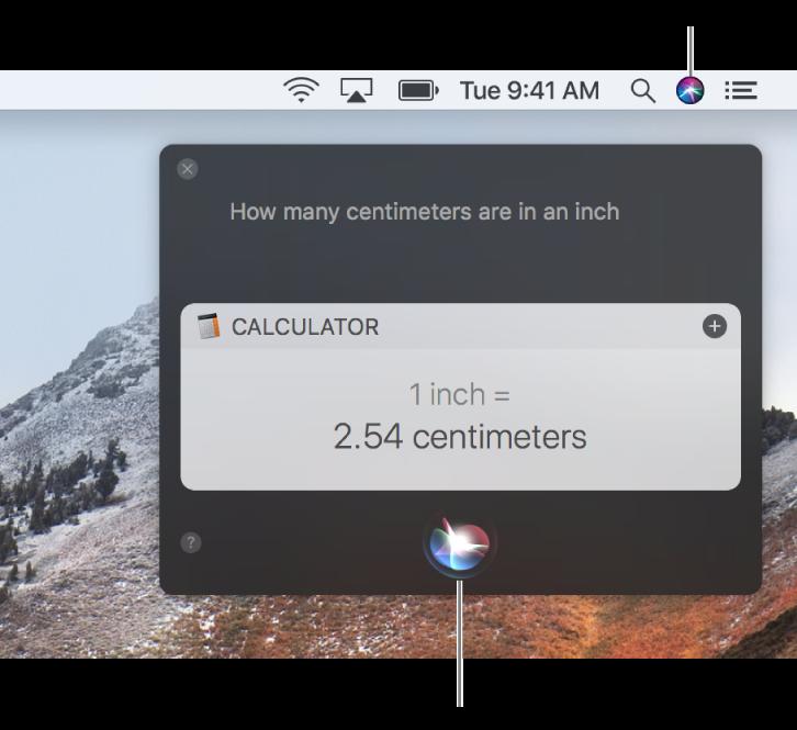 """ส่วนขวาบนสุดของเดสก์ท็อป Mac ที่แสดงไอคอน Siri ในแถบเมนู และหน้าต่าง Siri ที่มีคำขอ """"หนึ่งนิ้วเท่ากับกี่เซนติเมตร"""" และคำตอบ (การแปลงหน่วยจากแอพเครื่องคิดเลข) คลิกไอคอนตรงกึ่งกลางด้านล่างสุดของหน้าต่าง Siri เพื่อสร้างคำขออื่น"""