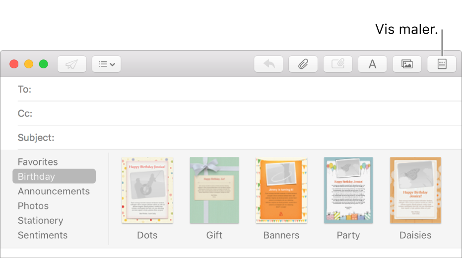 Klikk på Mal-knappen oppe i høyre hjørne i et nytt meldingsvindu for å vise maler, for eksempel Bursdag.