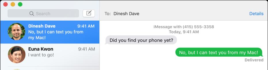 La fenêtreMessages avec deux conversations dans la barre latérale de gauche, ainsi qu'une conversation ouverte sur la droite. L'un des messages est affichant dans une bulle verte, ce qui signifie qu'il a été envoyé comme message SMS.