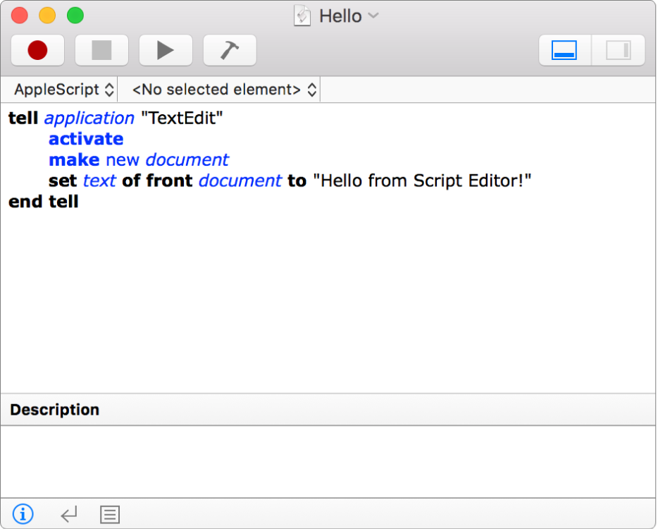 """The Script Editor window showing an AppleScript that creates a new TextEdit document and inserts the text """"Hello from Script Editor!""""."""