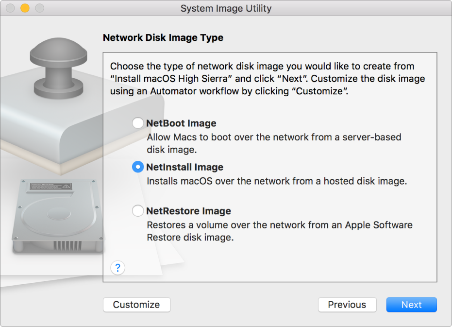 The System Image Utility window showing the options you can select when creating a network disk image: NetBoot Image, NetInstall Image, and NetRestore Image.