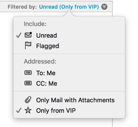 The filter pop-up menu showing the six possible filters: Unread, Flagged, To: Me, CC: Me, Only Mail with Attachments, and Only from VIP.