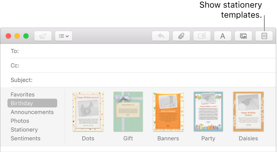 Click the Stationery button in the top right corner of a new message to show stationery templates, such as Birthday.