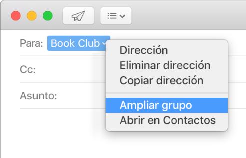 """Un correo en Mail, mostrando un grupo en el campo Para y el menú desplegable mostrando el comando """"Ampliar grupo"""" seleccionado."""