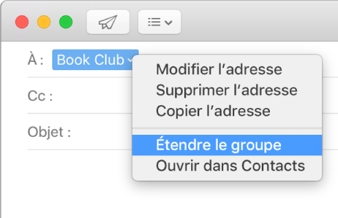 Un e-mail dans Mail, affichant un groupe dans le champ À et le menu local avec la commande Étendre le groupe sélectionnée.
