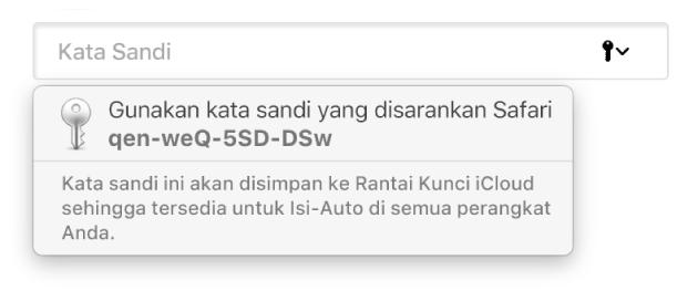 Kata sandi yang disarankan dari Safari, menyatakan bahwa kata sandi akan disimpan di Rantai Kunci iCloud pengguna dan tersedia untuk Isi-Auto di perangkat pengguna.