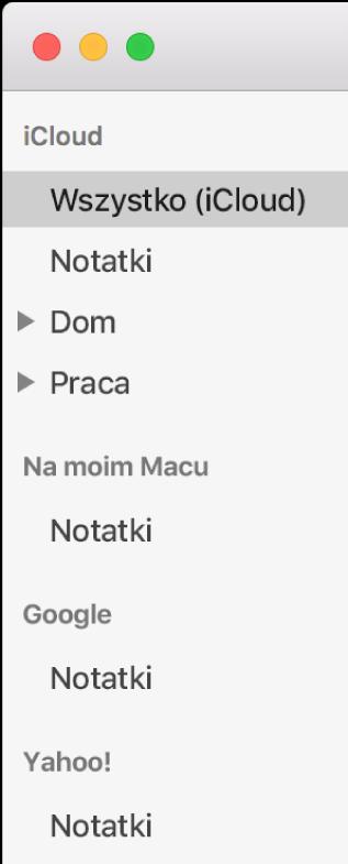 Lista kont woknie Notatek, obejmująca iCloud, Na moim Macu oraz inne konta, takie jak Google iYahoo.
