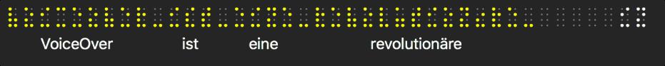 Der Blindenschriftbereich zeigt simulierte gelbe Braillepunkte. Der Text unter den Punkten zeigt, was VoiceOver gerade spricht.