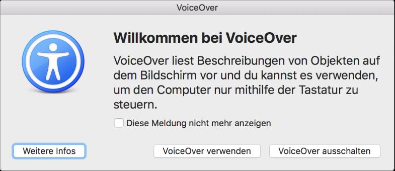 """Das Dialogfenster """"Willkommen"""" mit den Tasten """"Weitere Infos"""", """"VoiceOver verwenden"""" und """"VoiceOver ausschalten"""" unten im Bildschirm"""