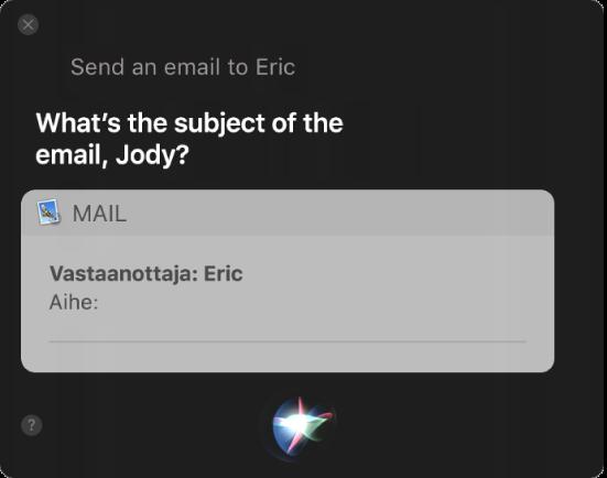 Siri-ikkuna, jossa näkyy sähköpostiviesti, jota sanellaan juuri.