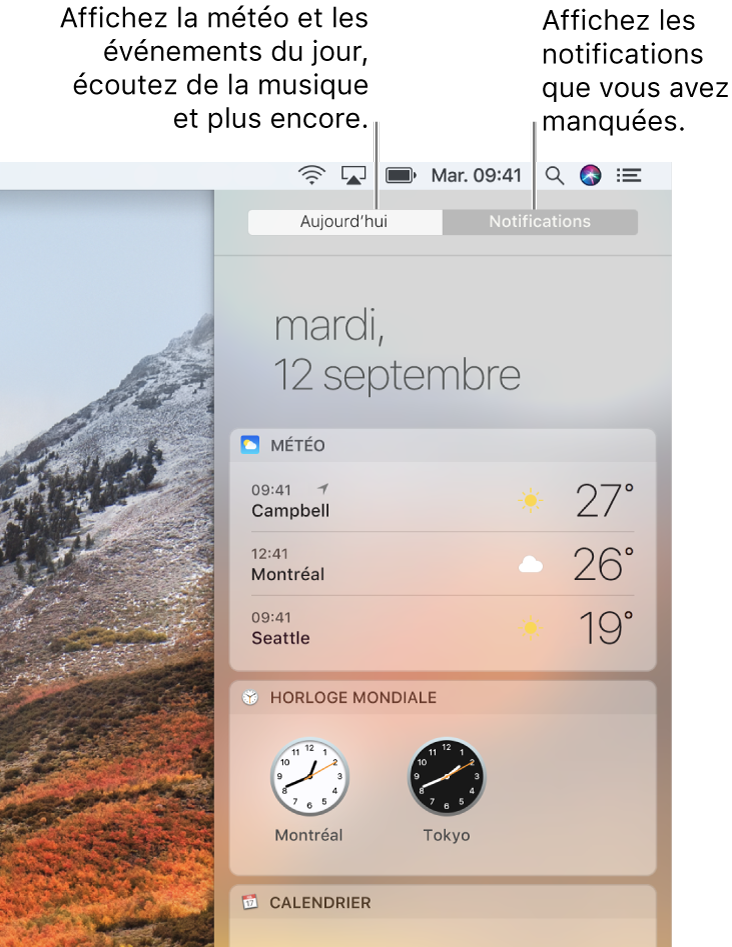 Présentation Aujourd'hui affichant la météo et l'horloge universelle. Cliquez sur l'onglet Notifications pour consulter les notifications que vous avez manquées.