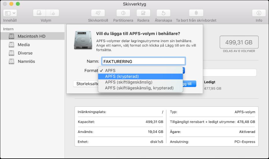 Alternativet APFS (krypterad) i menyn Format.