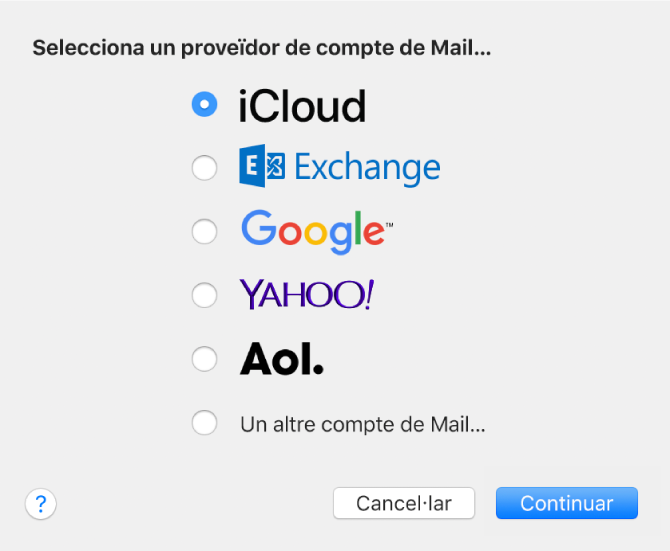 """El quadre de diàleg per seleccionar un tipus de compte de correu, que mostra les opcions iCloud, Exchange, Google, Yahoo!, AOL i """"Un altre compte de Mail""""."""