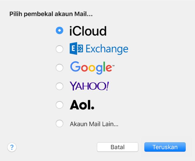 Dialog untuk memilih jenis akaun e-mel, menunjukkan iCloud, Exchange, Google, Yahoo!, AOL dan Akaun Mail Lain.
