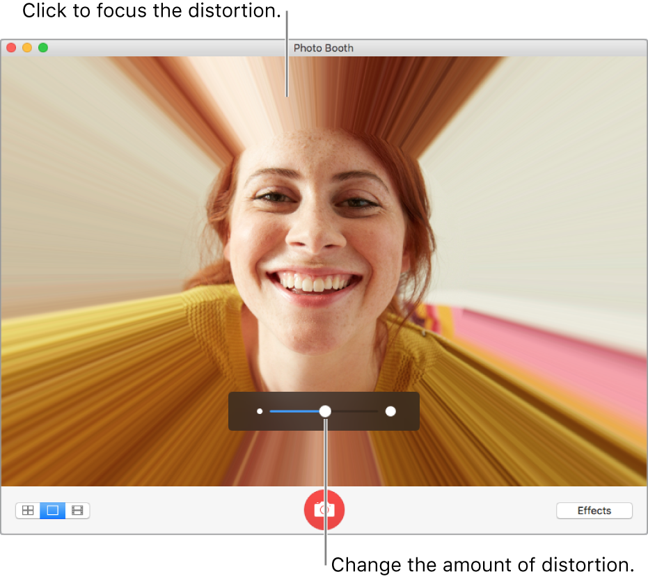 The Photo Booth window showing a preview of the distortion effect. Click in the preview window to focus the distortion. Use the slider to set the amount of distortion.