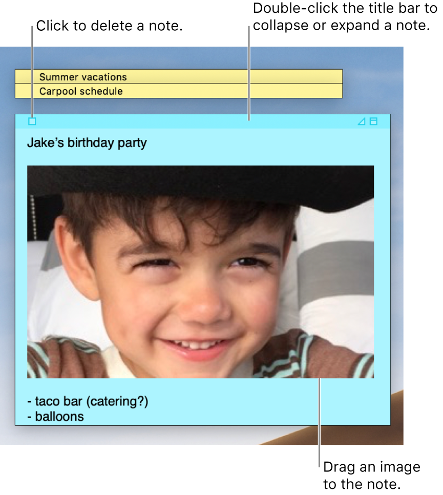 Three sticky notes, two closed and one open, on the desktop. The open sticky note contains text, an image, and a list.