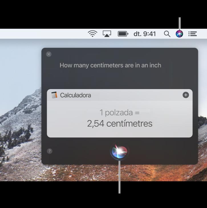 """La part superior dreta de l'escriptori del Mac, que mostra la icona de Siri a la barra de menús i la finestra de Siri amb la sol·licitud """"¿Cuántos centímetros son una pulgada?"""" i la resposta (la conversió de la Calculadora). Fes clic a la icona de la part central inferior de la finestra de Siri per fer una altra sol·licitud."""