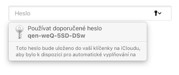 Navržené heslo vSafari sinformací, že bude uloženo do uživatelovy klíčenky na iCloudu akdispozici pro automatické vyplňování na zařízeních uživatele