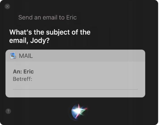 Das Siri-Fenster mit einer E-Mail-Nachricht, die diktiert wird
