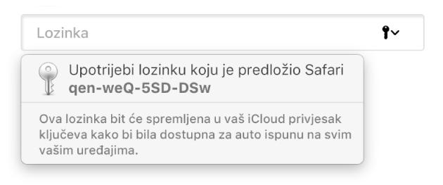Predložena lozinka od preglednika Safari, s porukom da će biti spremljena u korisnikovom iCloud privjesku ključeva i dostupna za Auto ispunu na korisnikovim uređajima.