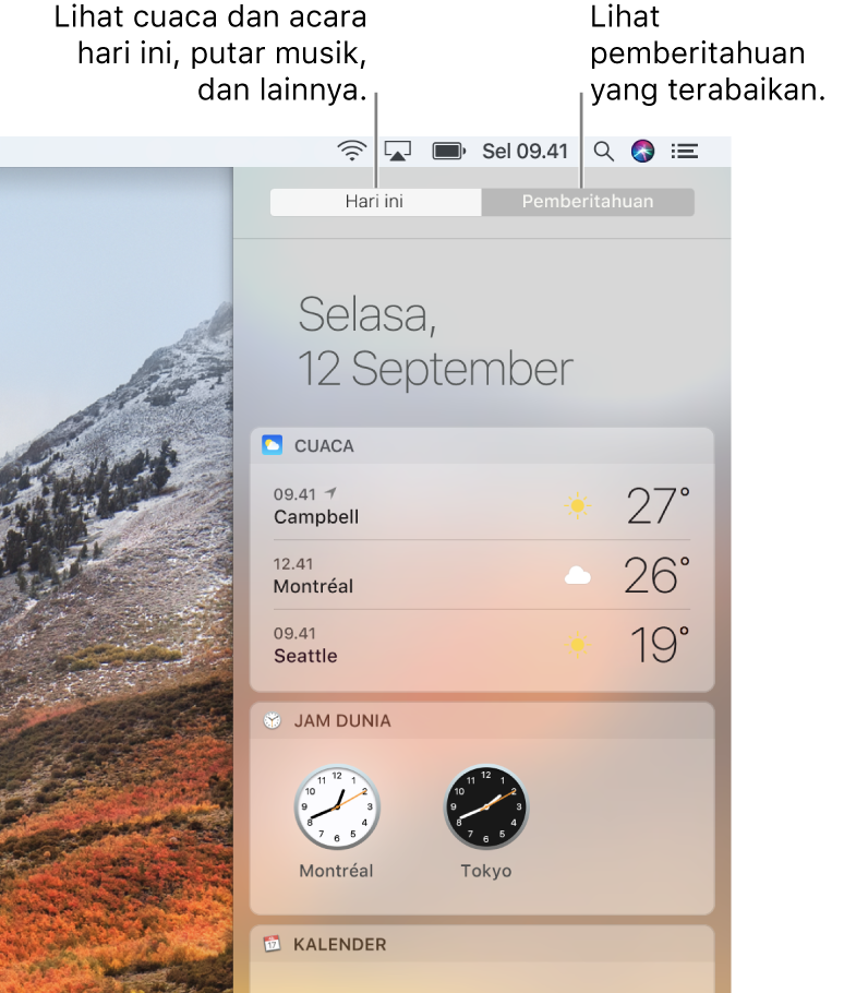 Tampilan Hari Ini menampilkan cuaca dan jam dunia. Klik tab Pemberitahuan untuk melihat pemberitahuan yang terabaikan.