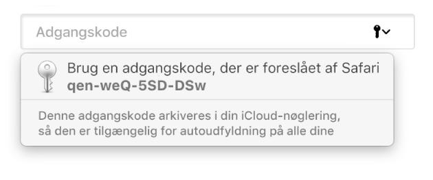 En adgangskode, der er foreslået af Safari, hvor det meddeles, at den vil blive arkiveret i brugerens iCloud-nøglering og være tilgængelig til autoudfyldning på brugerens enheder.