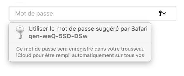 Un mot de passe suggéré par Safari, indiquant qu'il sera enregistré dans le trousseau iCloud de l'utilisateur et rempli automatiquement sur les appareils de l'utilisateur.