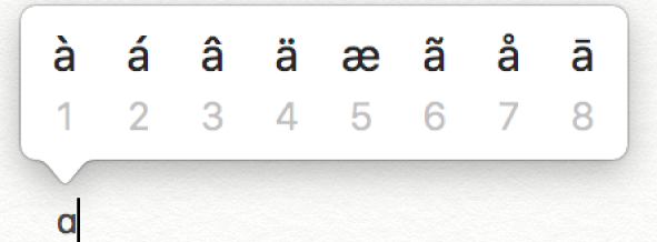 Het menu met de beschikbare accenttekens voor de letter a, met acht varianten van de letter.