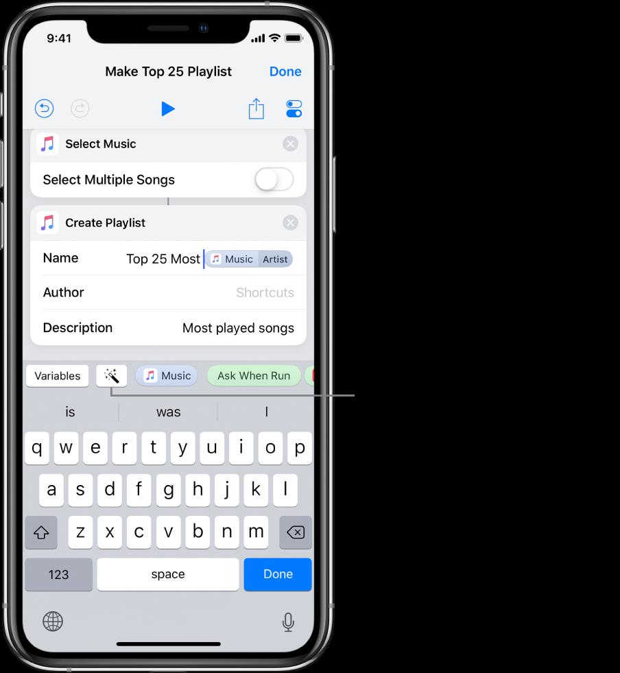Écran du raccourci «Créer une playlist des 25plus écoutés» affichant les boutons Variables et Variable magique au-dessus du clavier iOS.