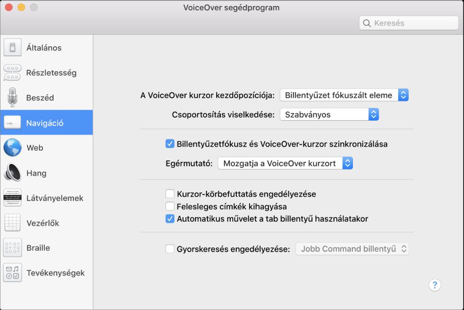 A VoiceOver segédprogram ablaka; bal oldalt, az oldalsávon ki van jelölve a Navigáció kategória, jobb oldalon pedig a hozzá tartozó beállítások. Az ablak jobb alsó sarkában a Súgó gomb látható, amely a VoiceOver online, a beállításokra vonatkozó súgótémaköreit jeleníti meg.