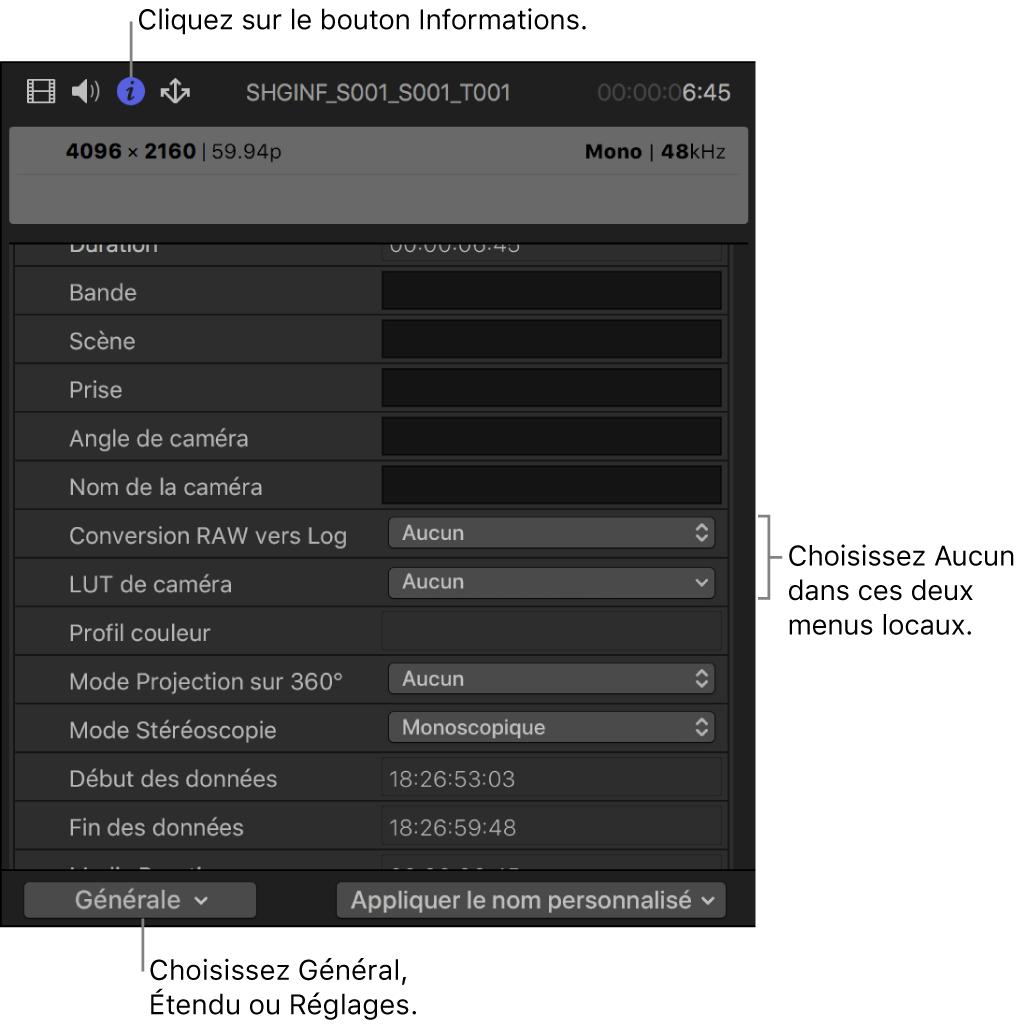 Inspecteur d'informations affichant la présentation de métadonnées réglée sur Générale, avec l'option de Conversion RAW vers Log et la LUT de caméra réglée sur Aucune