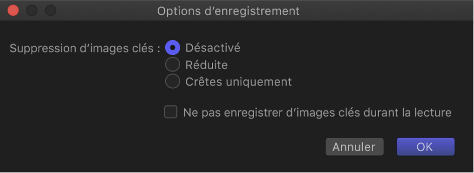 Zone de dialogue Options d'enregistrement