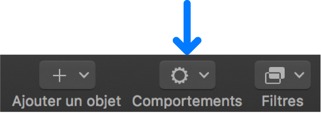 Menu local Comportements dans la barre d'outils