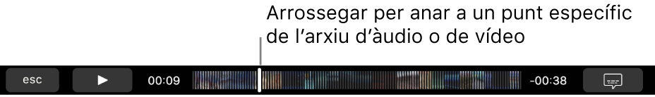 Els controls de reproducció a la Touch Bar. El botó Reproduir/Pausa està situat a l'esquerra i al seu costat hi ha el cursor de reproducció, que pots arrossegar per anar a un punt concret en l'arxiu. A l'esquerra del cursor de reproducció es mostra el temps transcorregut i, a la dreta, el temps restant.
