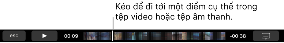 Các điều khiển phát lại trên Touch Bar. Nút Phát/Tạm dừng nằm ở bên trái và bên cạnh đó là đầu phát mà bạn có thể kéo để đi tới điểm cụ thể trong tệp. Ở bên trái của đầu phát là thời gian đã qua và ở bên phải là thời gian còn lại.