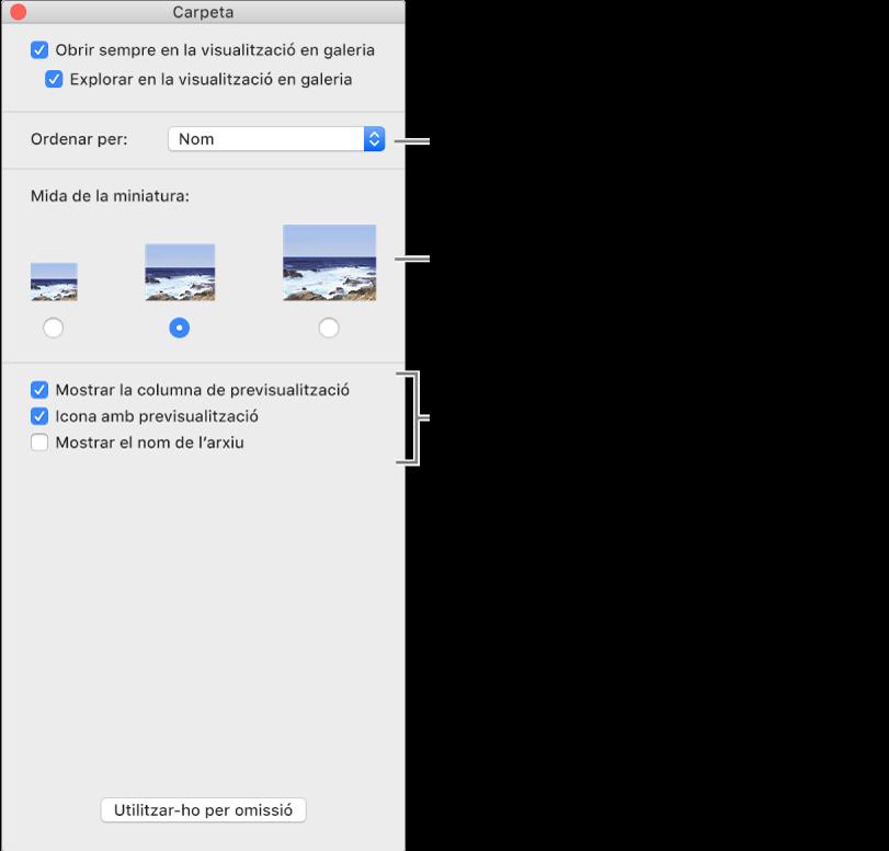 Opcions de visualització de Galeria: pots seleccionar com s'ordenen els ítems, seleccionar una mida per a les miniatures, mostrar una previsualització d'un ítem seleccionat en una altra columna, mostrar la informació de previsualització en icones i mostrar el nom de l'arxiu.
