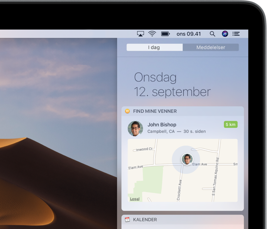 Find mine venner-widget i oversigten I dag i Meddelelsescenter med et familiemedlems eller en vens lokalitet på et kort.