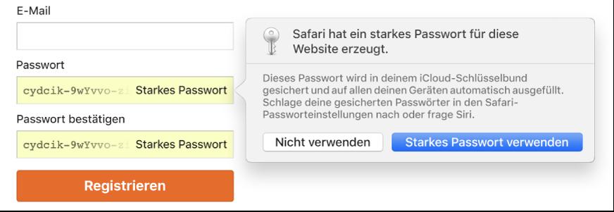 Ein Dialogfenster mit dem Hinweis, dass Safari ein starkes Passwort für eine Website erstellt hat, und dass es im iCloud-Schlüsselbund des Benutzers gesichert wird und zum automatischen Ausfüllen auf den Geräten des Benutzers verfügbar sein wird.