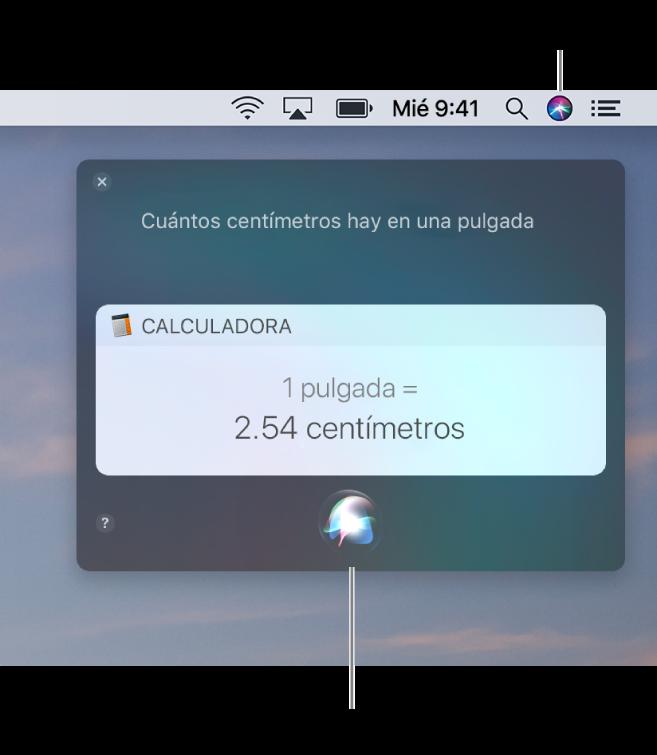 """La porción superior derecha del escritorio de una Mac mostrando el ícono de Siri en la barra de menú y la ventana de Siri con la solicitud """"Cuántos centímetros tiene una pulgada"""" y la respuesta (la conversión de la Calculadora). Haz clic en el ícono en la parte inferior central de la ventana de Siri para hacer otra solicitud."""