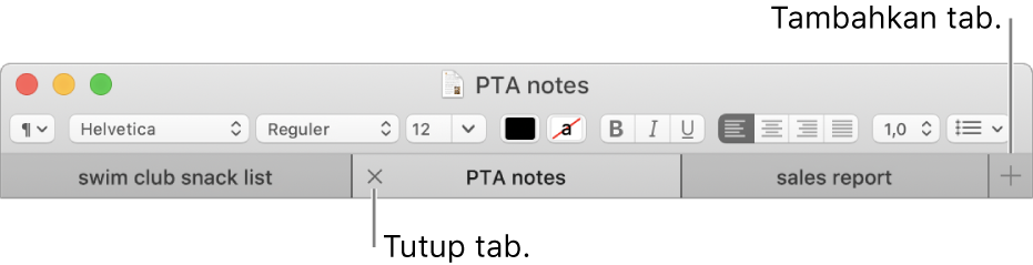 Jendela TextEdit dengan tiga tab di bar tab, yang terletak di bawah bar pemformatan. Satu tab menampilkan tombol Tutup. Tombol Tambah terletak di ujung kanan bar tab.