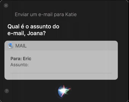 Janela da Siri mostrando uma mensagem de e-mail sendo ditada.