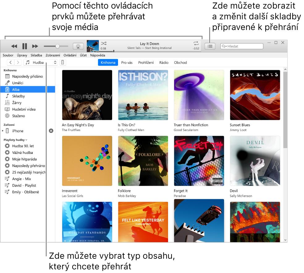 Hlavní okno knihovny iTunes: Vnavigátoru si můžete vybrat typ média pro přehrání (například hudbu) Pomocí ovládacích prvků nahoře můžete média přehrát azmístní nabídky Nadcházející vpravo si můžete vybrat různé způsoby zobrazení knihovny