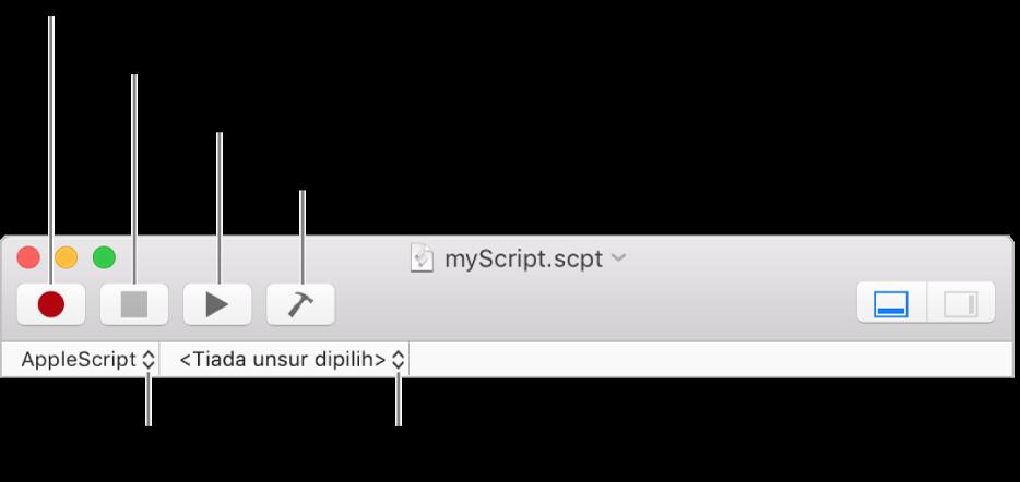 Bar alat Editor Skrip menunjukkan rakam, berhenti, jalan, kompil, bahasa skrip dan kawalan navigasi skrip.