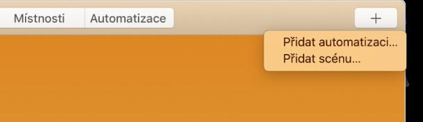 Pravý horní roh okna aplikace Domácnost, vněmž jsou vidět položky Přidat automatizaci aPřidat scénu znabídky Přidat