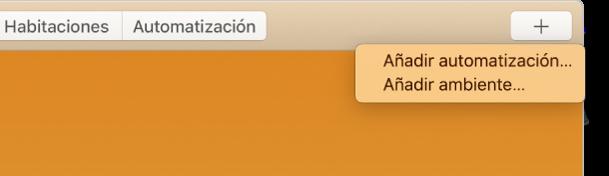 """La esquina superior derecha de la pantalla Casa con las opciones """"Añadir automatización"""" y """"Añadir ambiente"""" del menú Añadir."""