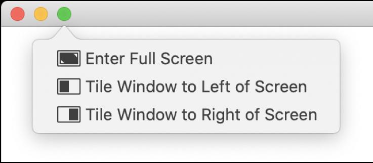 Menuen, der vises, når du bevæger markøren over den grønne knap i det øverste venstre hjørne af vinduet. Der er følgende menukommandoer fra øverst til nederst: Start fuld skærm, Vis vindue til venstre på skærmen, Vis vindue til højre på skærmen.