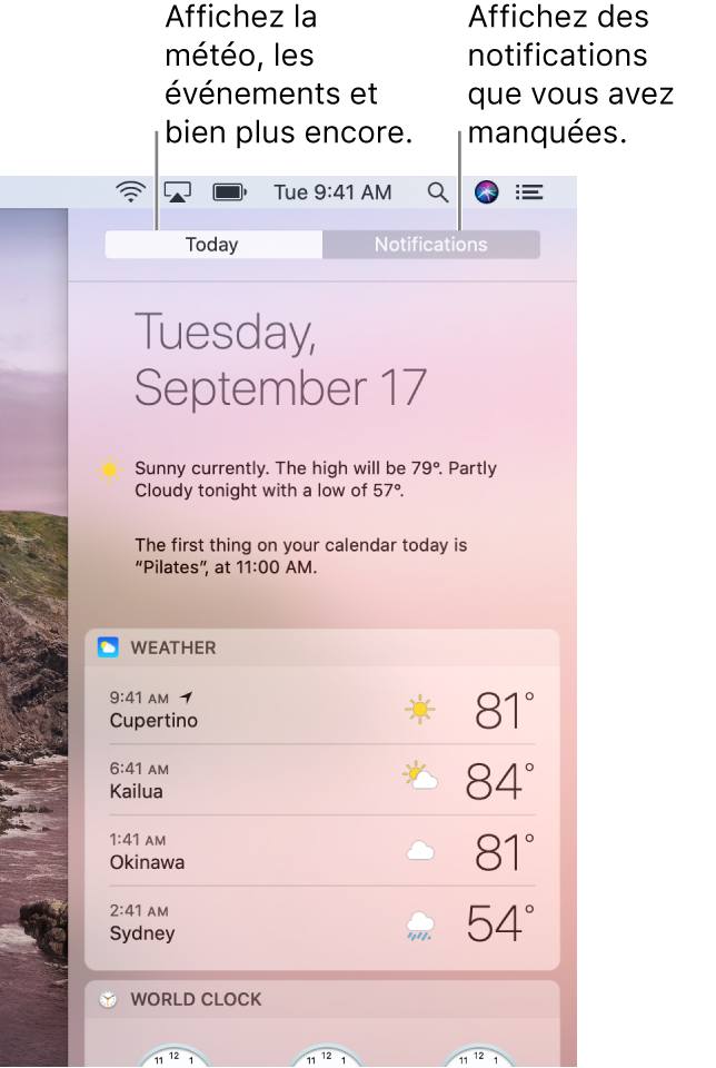 L'affichage Aujourd'hui affichant la météo de trois villes. Cliquez sur l'onglet Notifications pour consulter les notifications que vous avez manquées.