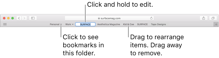 The Favourites bar with a bookmarks folder. To edit a bookmark or folder in the bar, click and hold it. To rearrange items in the bar, drag them. To remove an item, drag it away from the bar.