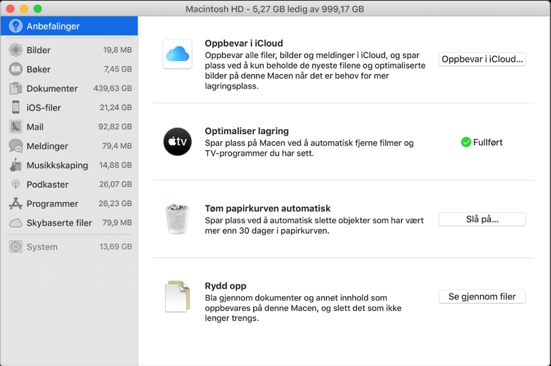 Anbefalinger-valg for lagring som viser valgene Oppbevar i iCloud, Optimaliser lagring, Slett papirkurven automatisk og Rydd opp.